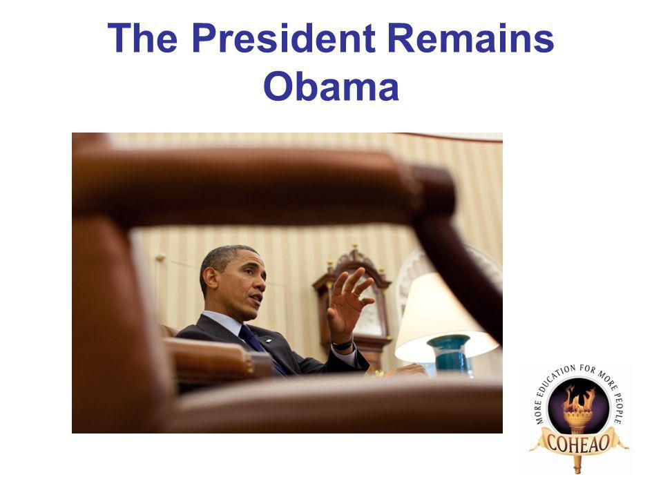 The President Remains Obama
