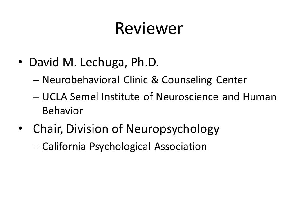 Reviewer David M. Lechuga, Ph.D.