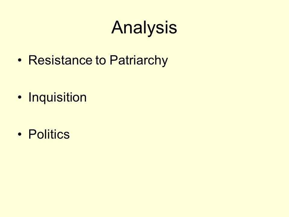 Analysis Resistance to Patriarchy Inquisition Politics