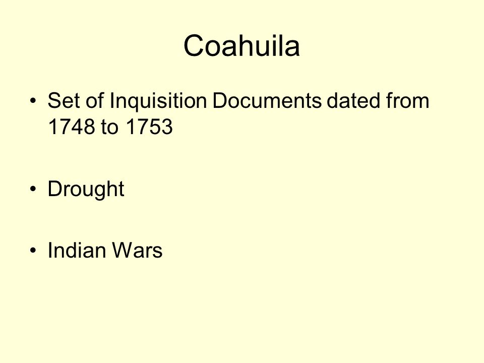 Coahuila Set of Inquisition Documents dated from 1748 to 1753 Drought Indian Wars