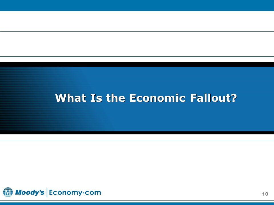 10 What Is the Economic Fallout