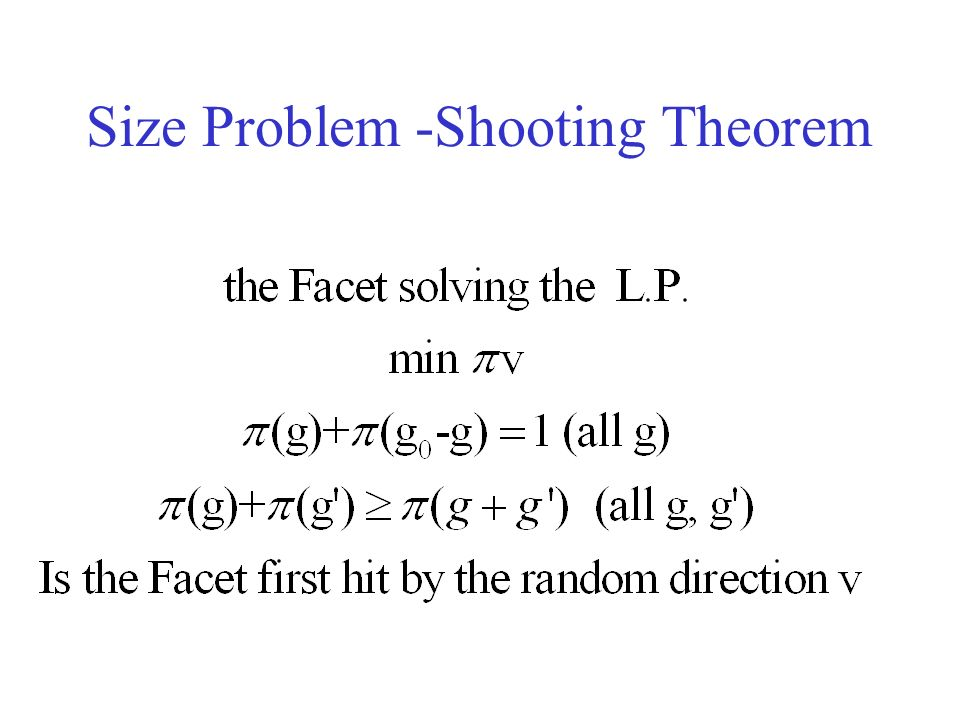 Size Problem -Shooting Theorem