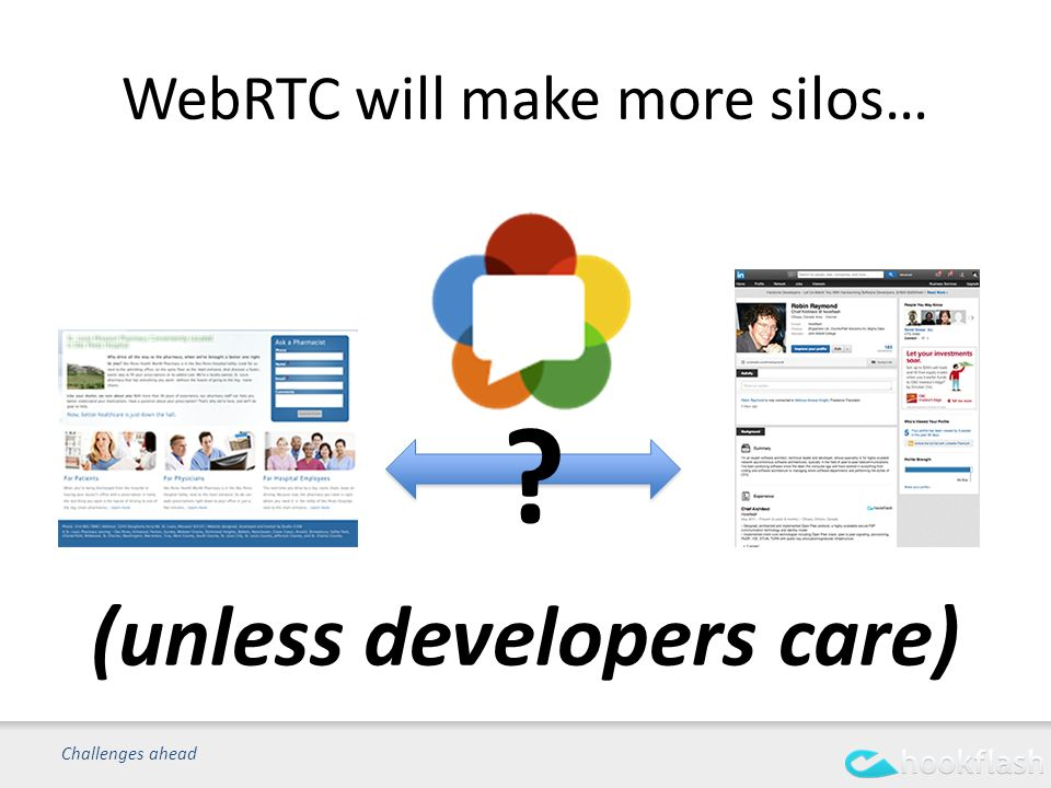WebRTC will make more silos… Challenges ahead (unless developers care)