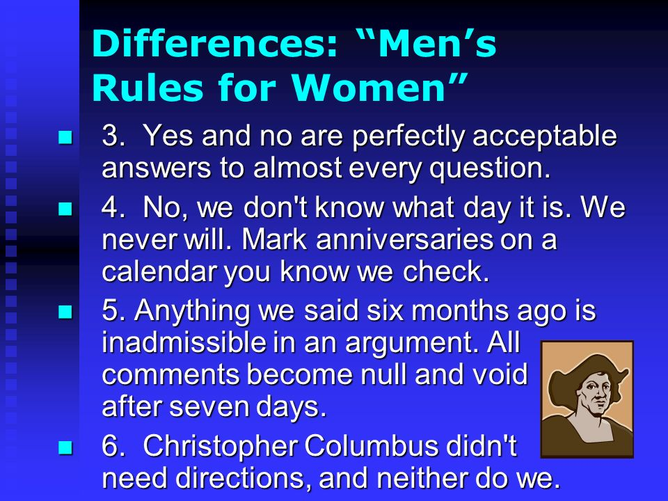 Differences: Mens Rules for Women 3.
