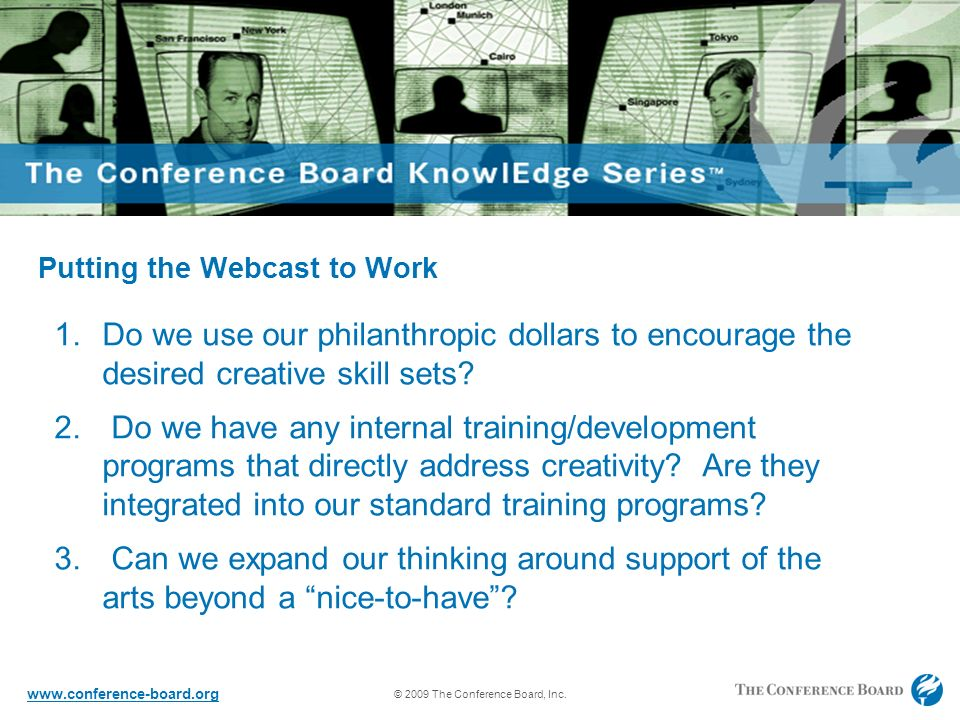 © 2009 The Conference Board, Inc.