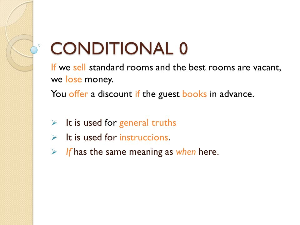 CONDITIONAL 0 If we sell standard rooms and the best rooms are vacant, we lose money.