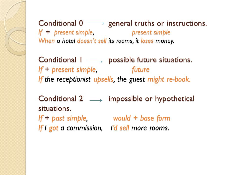 Conditional 0general truths or instructions.