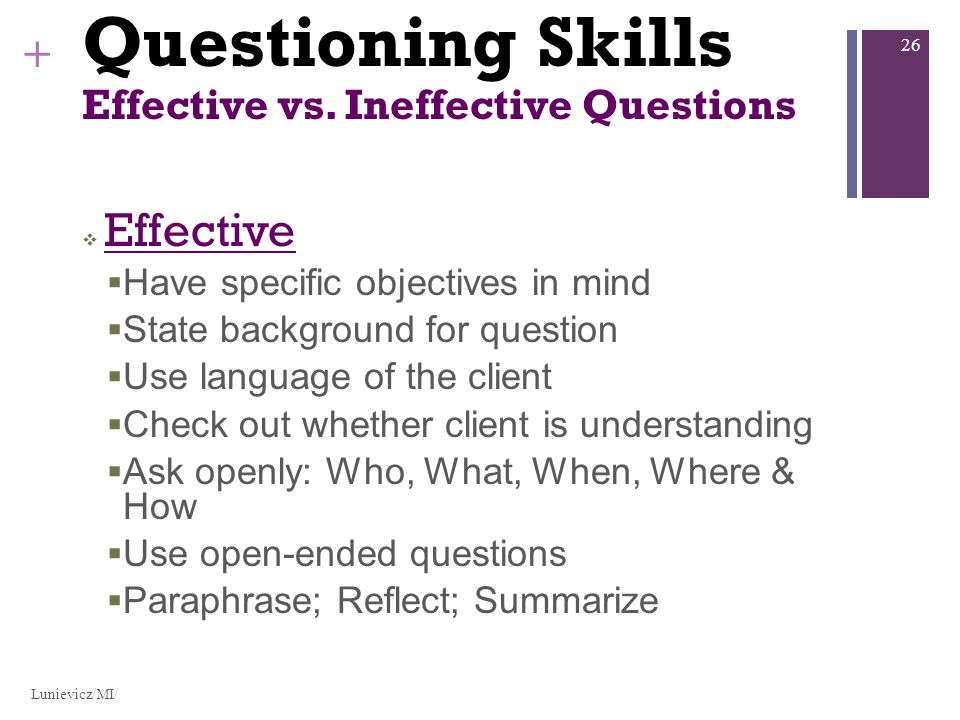 + Questioning Skills Effective vs.