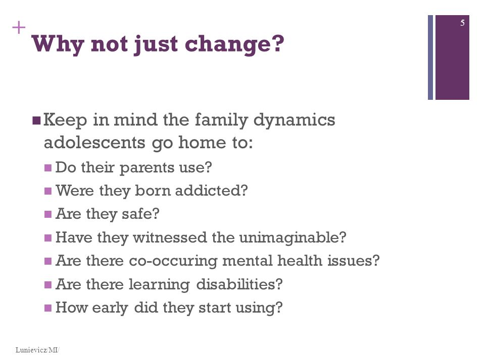 + Why not just change.