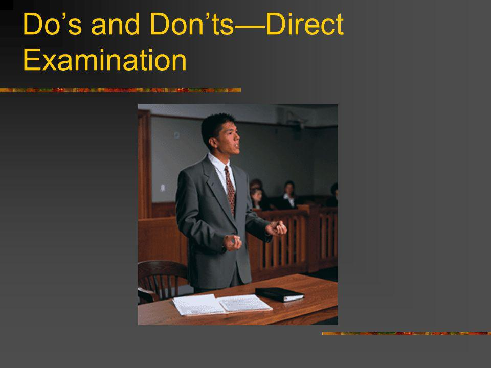 Dos and DontsDirect Examination