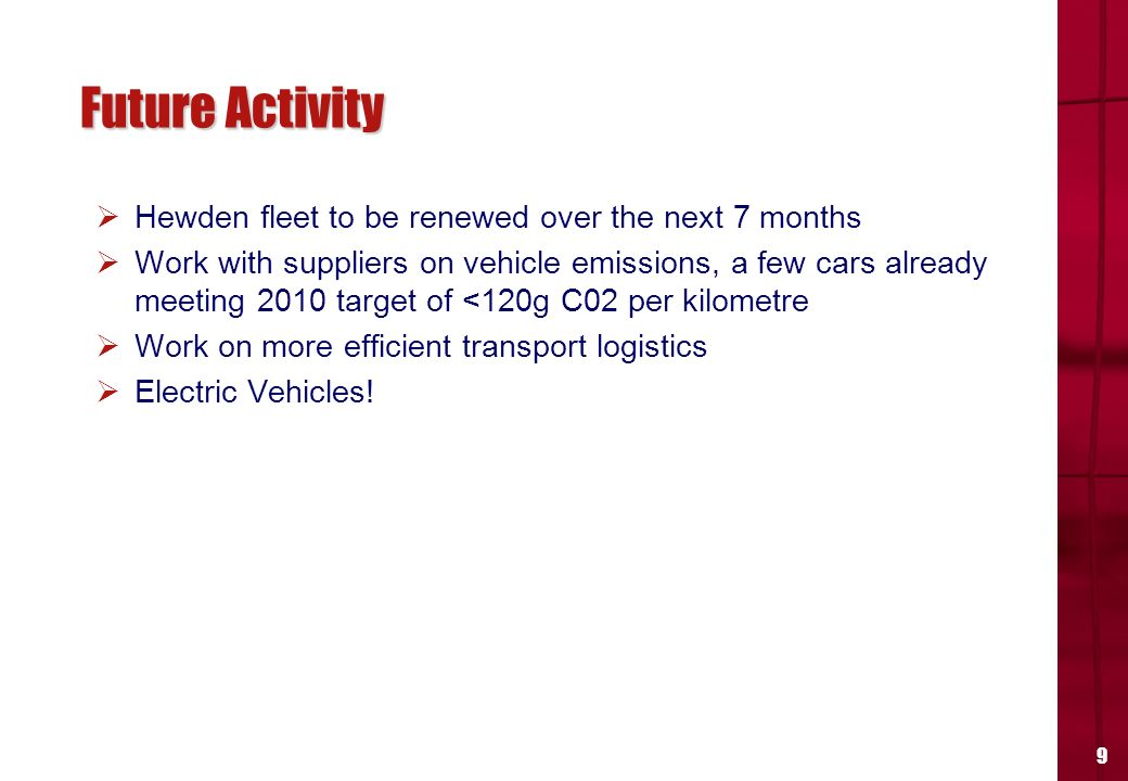 8 Our Transport Impacts Fuel usage/CO2 emissions (per vehicle)