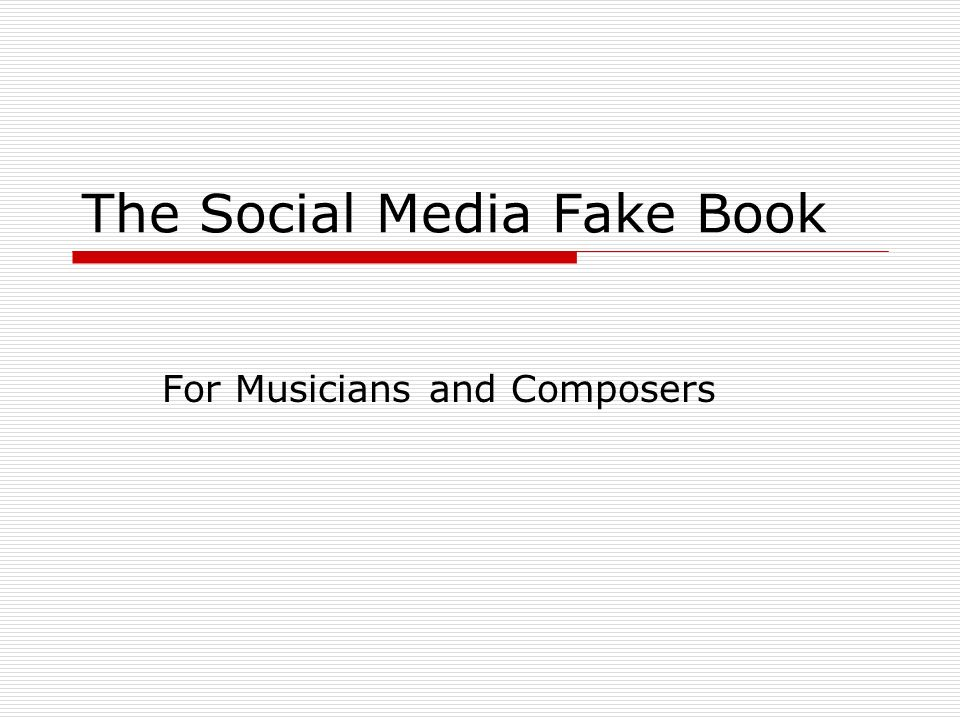 The Social Media Fake Book For Musicians and Composers