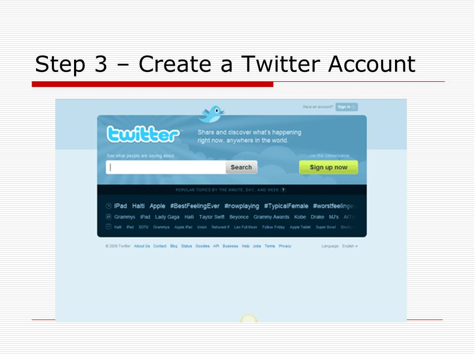 Step 3 – Create a Twitter Account