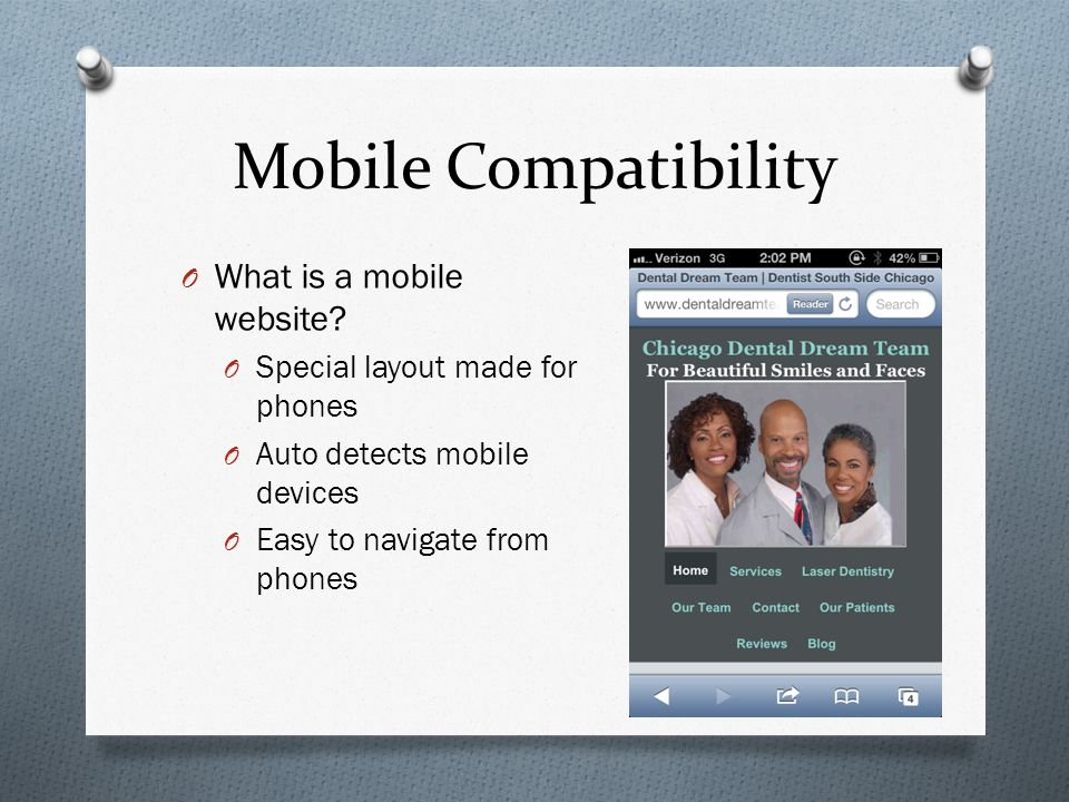 Mobile Compatibility O What is a mobile website.