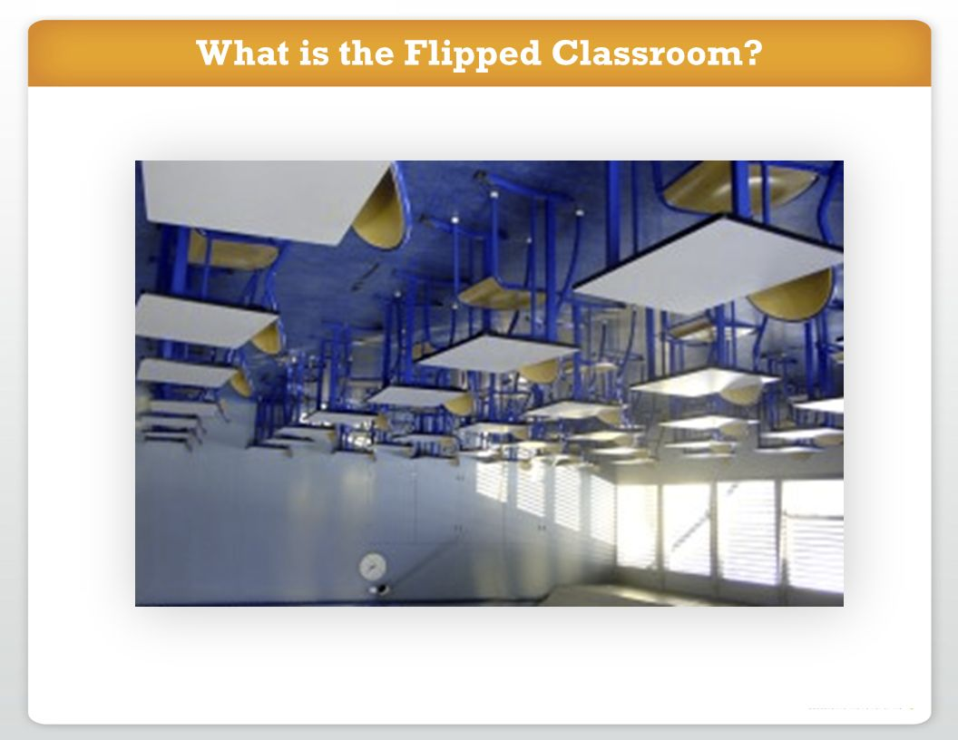 What is the Flipped Classroom