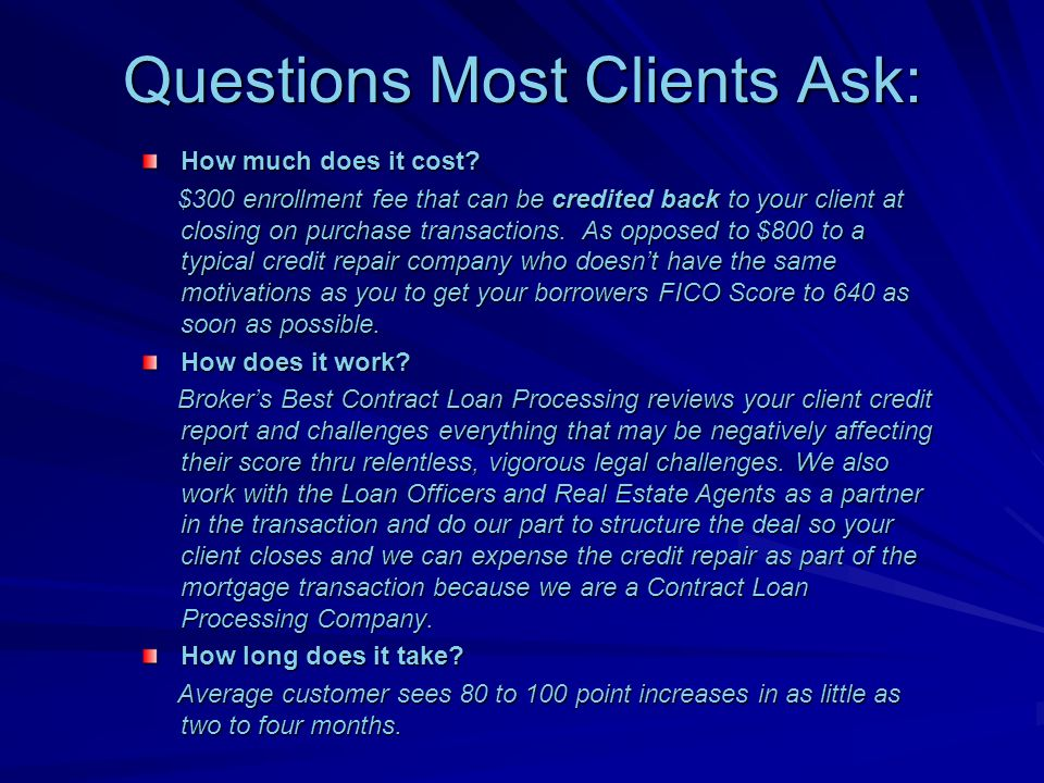 Questions Most Clients Ask: How much does it cost.