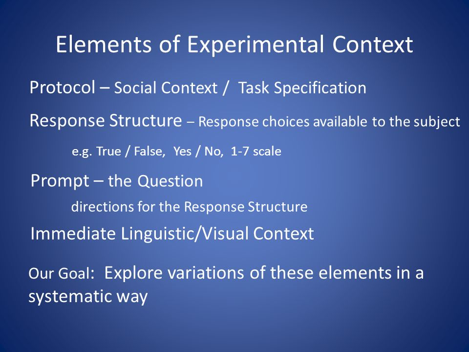 Elements of Experimental Context e.g.