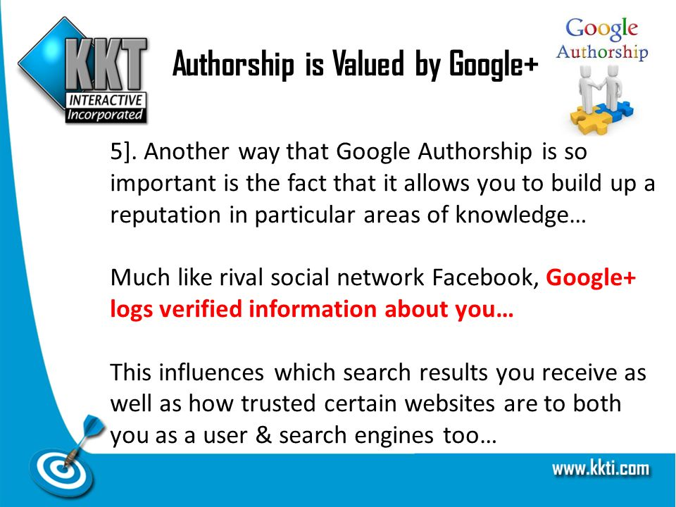 Authorship is Valued by Google+ 5].