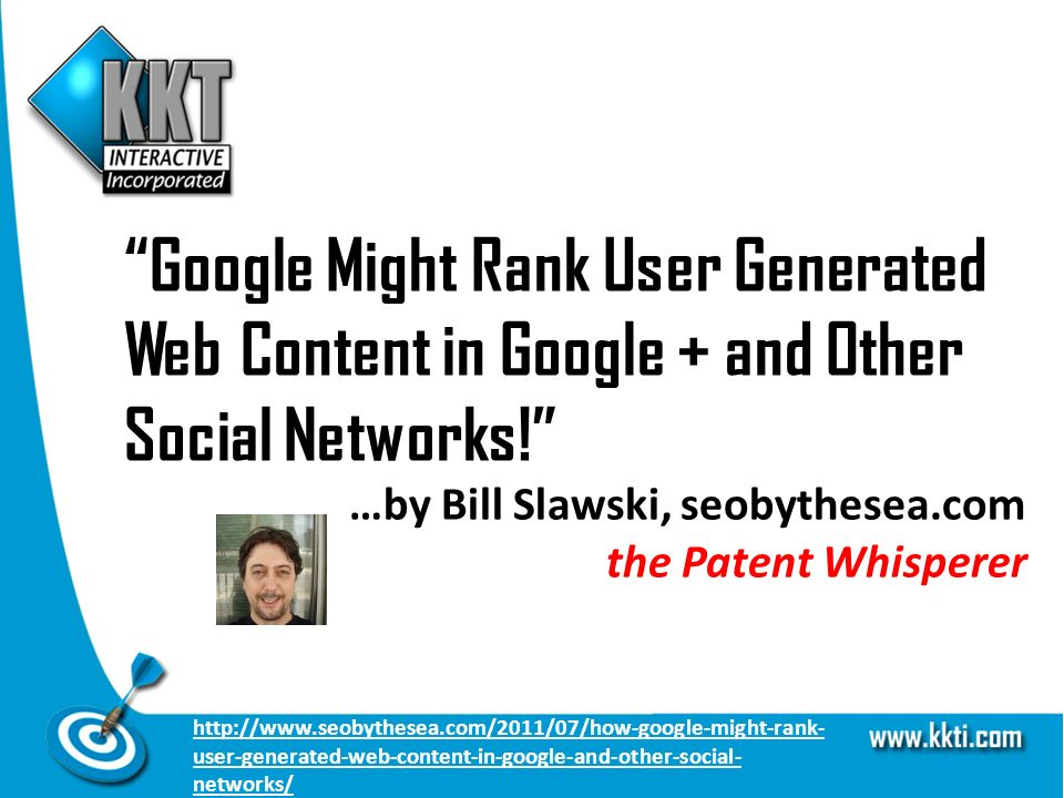 Google Might Rank User Generated Web Content in Google + and Other Social Networks.