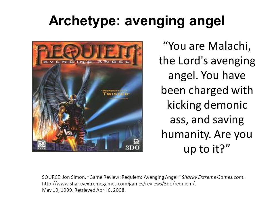 You are Malachi, the Lord s avenging angel.