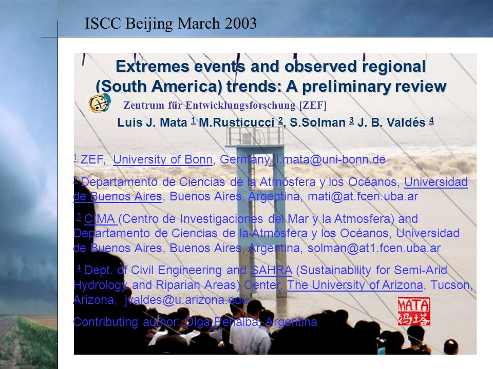 Extremes events and observed regional (South America) trends: A preliminary review Luis J.