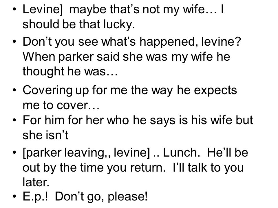 Levine] maybe thats not my wife… I should be that lucky.