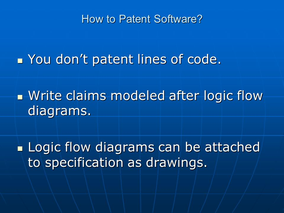 You dont patent lines of code. You dont patent lines of code.