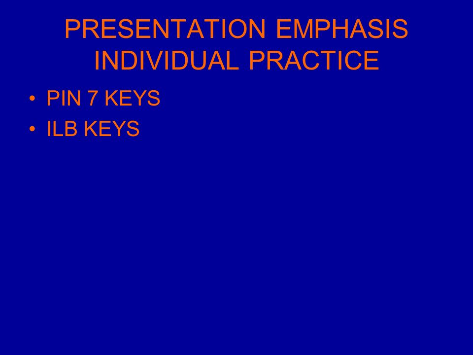 PRESENTATION EMPHASIS INDIVIDUAL PRACTICE PIN 7 KEYS ILB KEYS