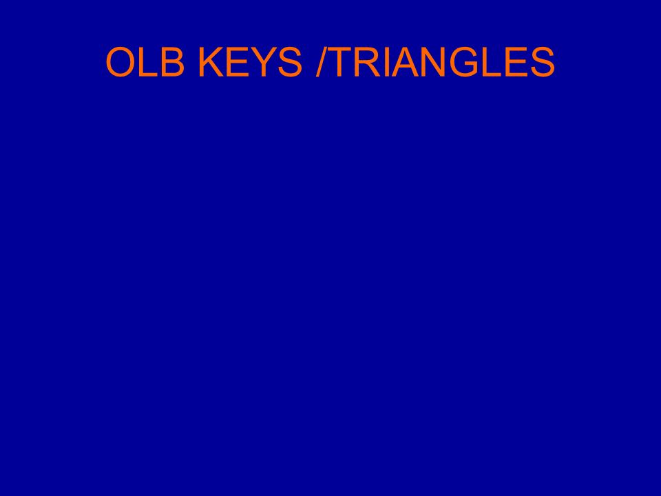 OLB KEYS /TRIANGLES