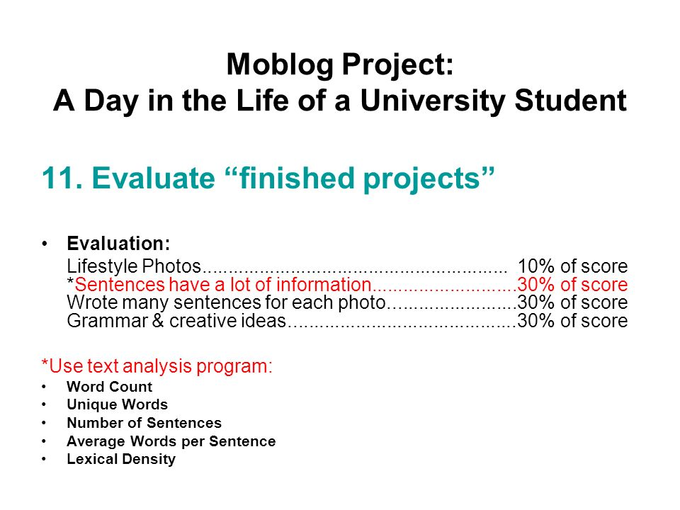 Moblog Project: A Day in the Life of a University Student 11.