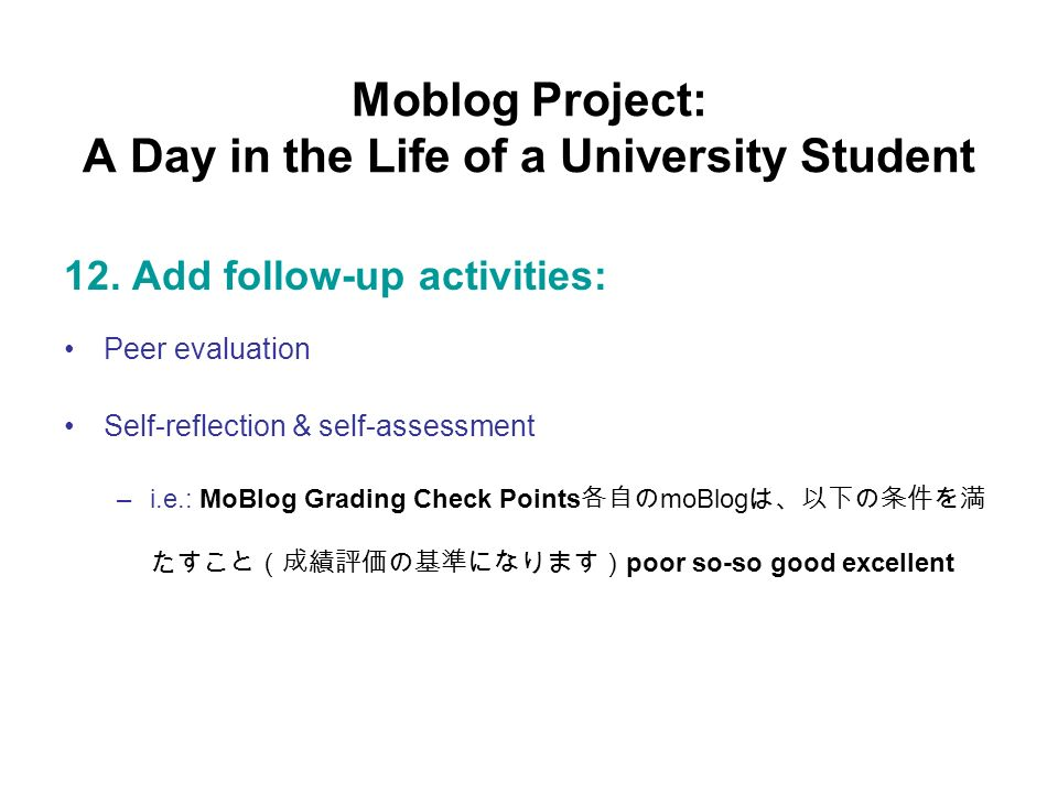 Moblog Project: A Day in the Life of a University Student 12.