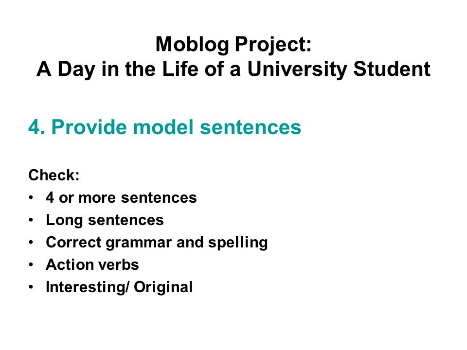 Moblog Project: A Day in the Life of a University Student 4.