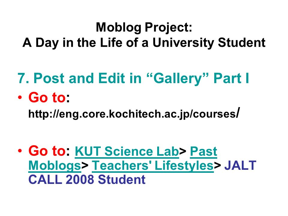 Moblog Project: A Day in the Life of a University Student 7.