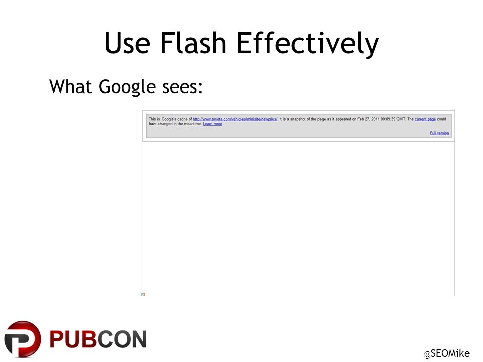 @ SEOMike Use Flash Effectively What Google sees: