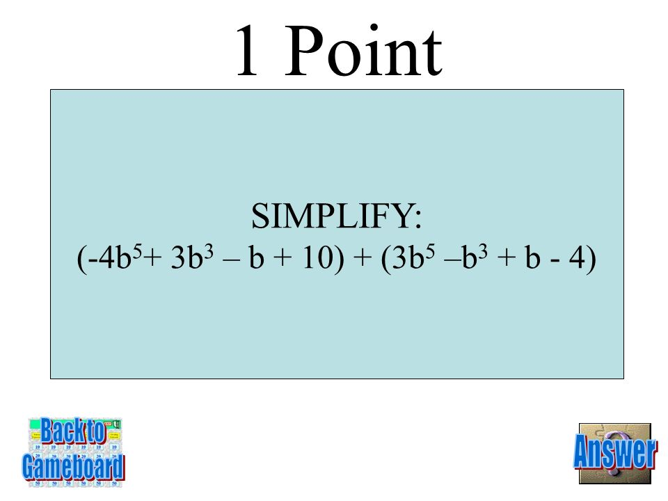 Question Board Math Jeopardy Category Category 2 Category 3 Category 4 Category 5 Category 6 1