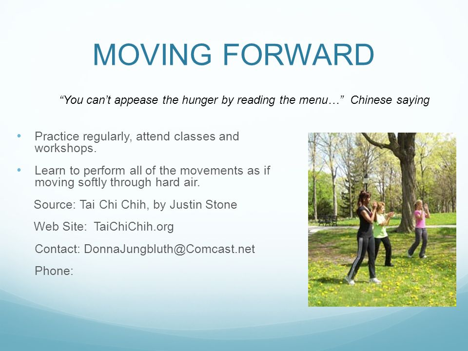 MOVING FORWARD Practice regularly, attend classes and workshops.