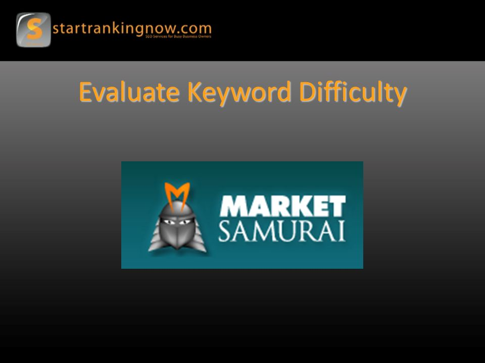 Evaluate Keyword Difficulty