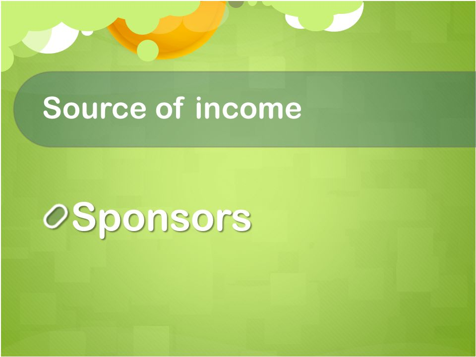 Source of income Sponsors