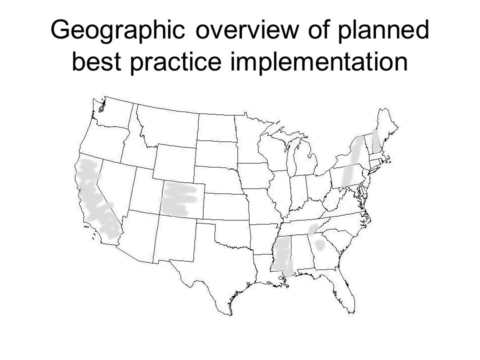 Geographic overview of planned best practice implementation