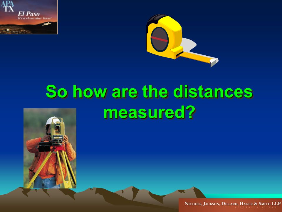 So how are the distances measured