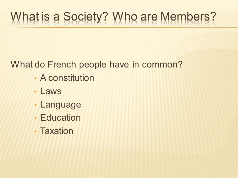 What do French people have in common A constitution Laws Language Education Taxation