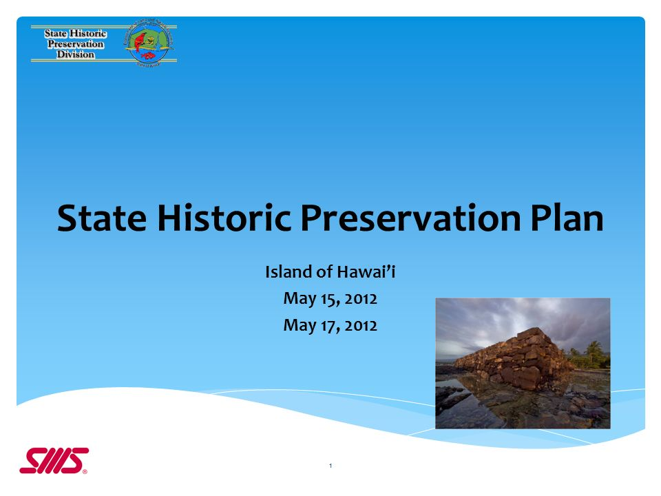 State Historic Preservation Plan Island of Hawaii May 15, 2012 May 17,