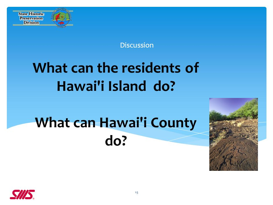 What can the residents of Hawai i Island do What can Hawai i County do Discussion 15