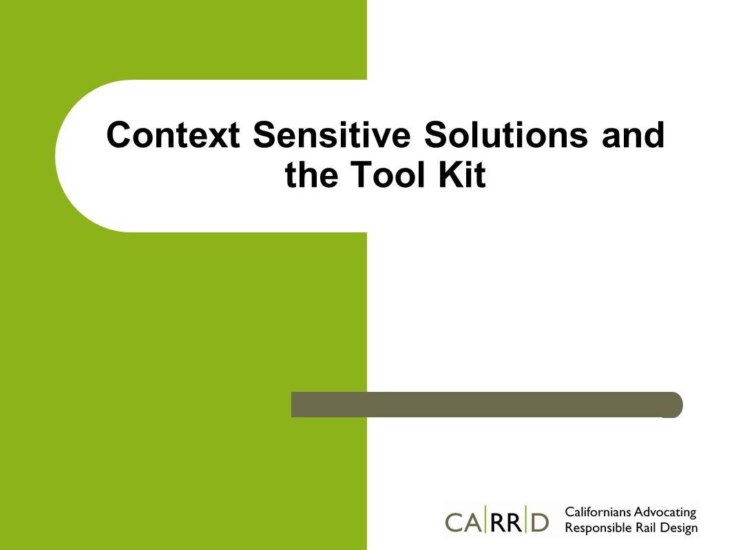 Context Sensitive Solutions and the Tool Kit