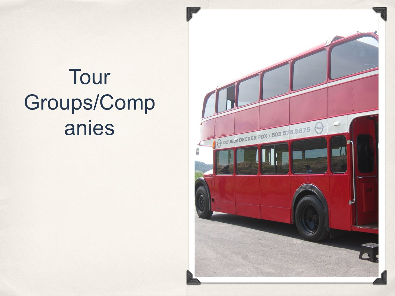 Tour Groups/Comp anies
