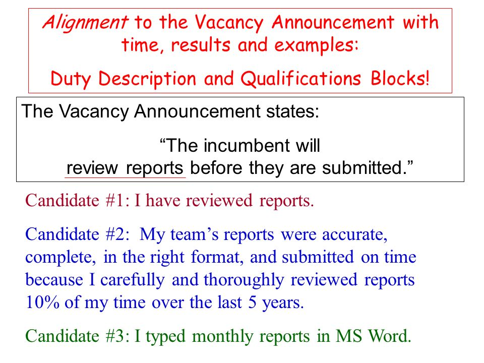Alignment to the Vacancy Announcement with time, results and examples: Duty Description and Qualifications Blocks.