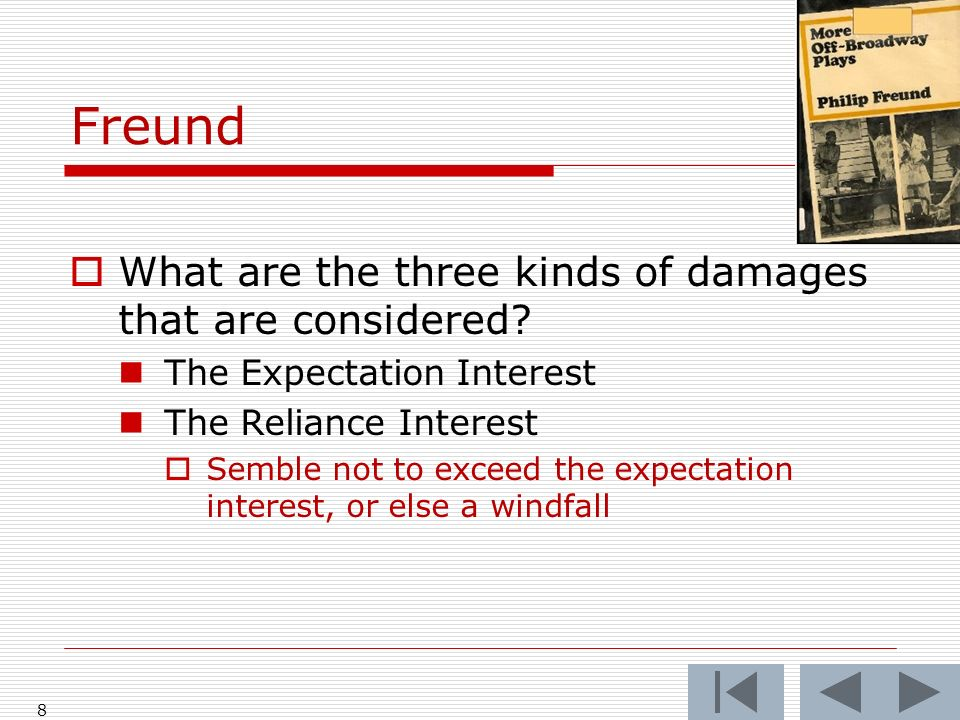 Freund What are the three kinds of damages that are considered.