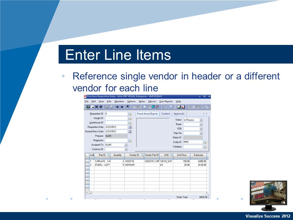 Visualize Success 2012 Enter Line Items Reference single vendor in header or a different vendor for each line