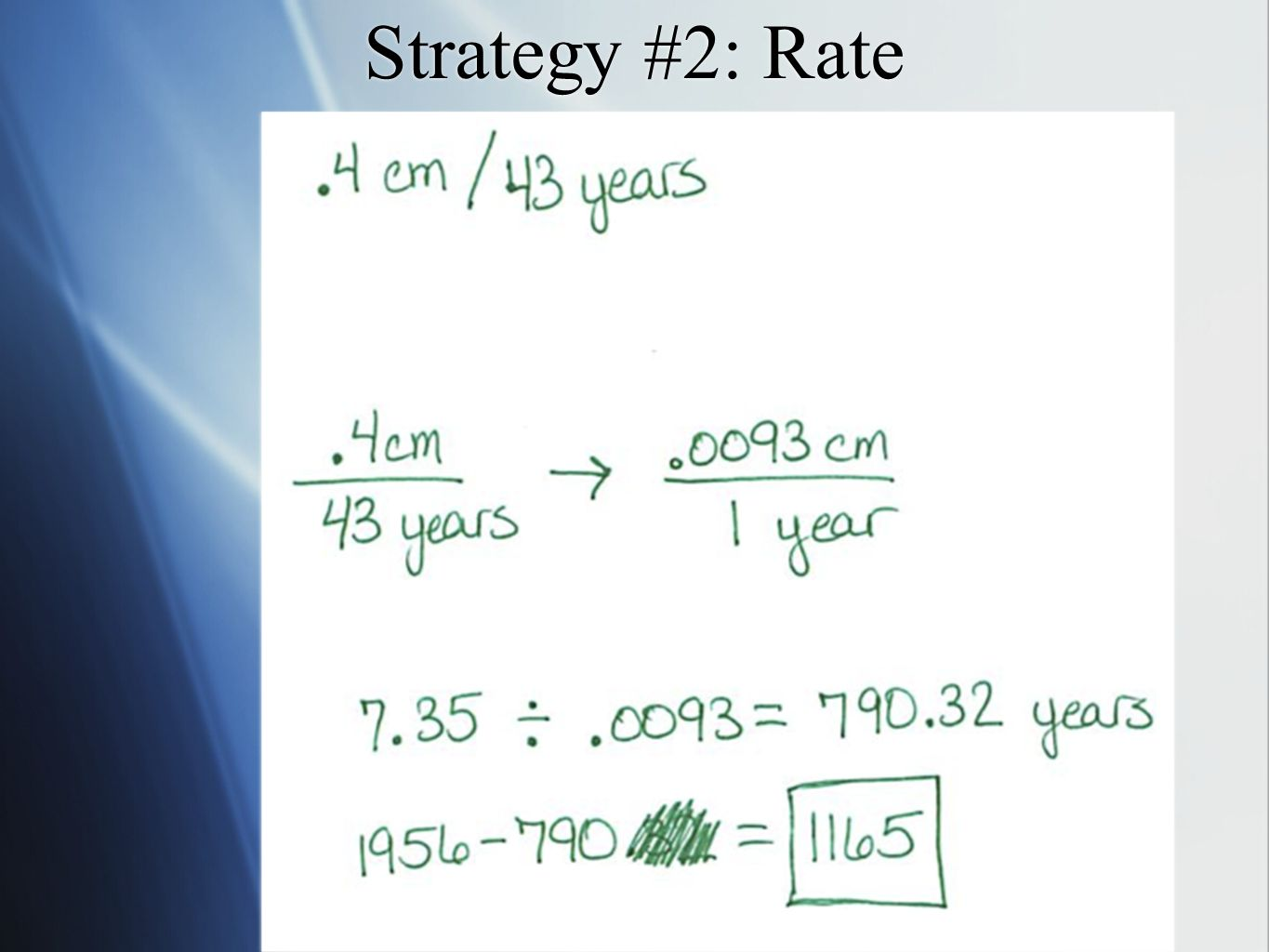 Strategy #2: Rate