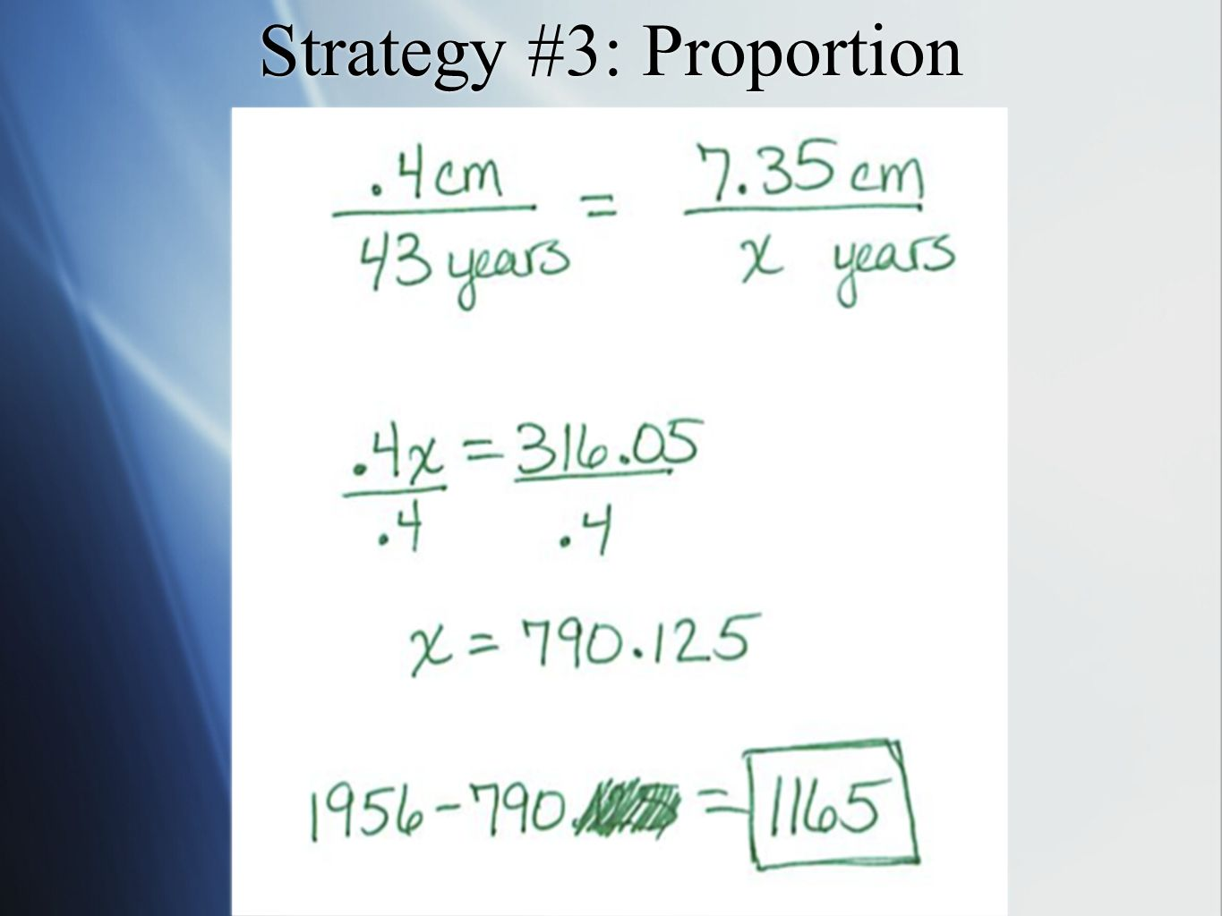 Strategy #3: Proportion